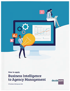 How to apply Business Intelligence to Agency Management